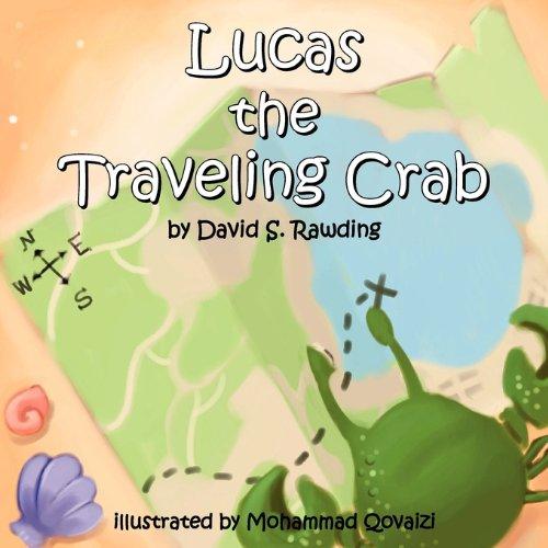 Lucas the Traveling Crab: Rawding, David S.