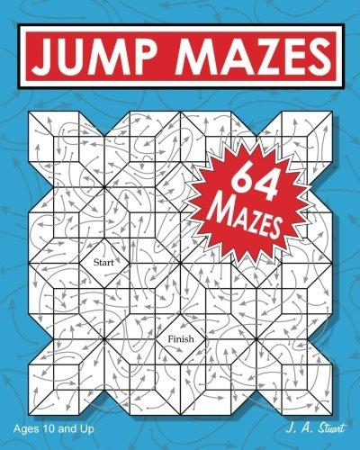 Jump Mazes: J. A. Stuart