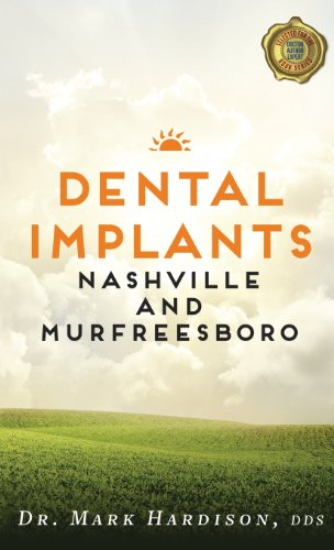 9780982631393: Dental Implants Nashville and Murfreesboro