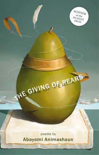 The Giving of Pears: Animashaun, Abayomi