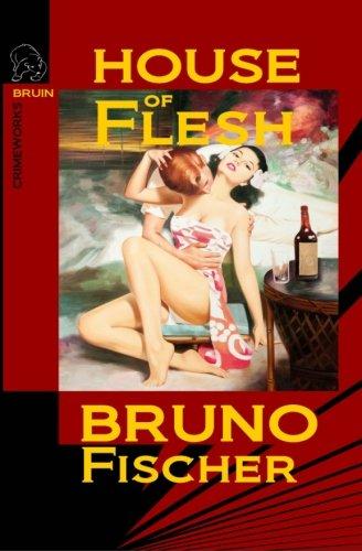 9780982633960: House of Flesh
