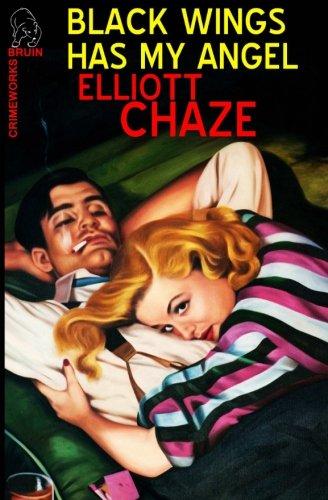 Black Wings Has My Angel (Paperback): Elliott Chaze