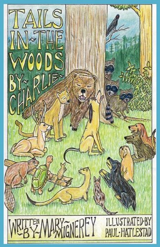 9780982634448: Tails In The Woods By Charlie