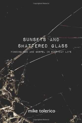 9780982638217: Sunsets And Shattered Glass