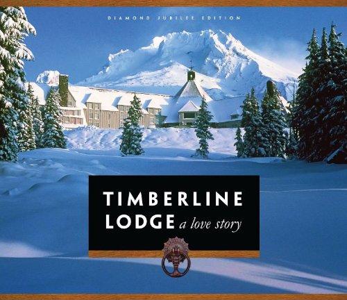 9780982640104: Timberline Lodge: A Love Story