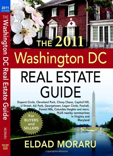 9780982643372: The 2011 Washington DC Real Estate Guide
