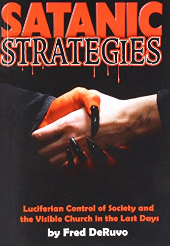 9780982644362: Satanic Strategies