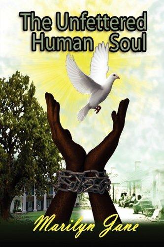 9780982647905: The Unfettered Human Soul