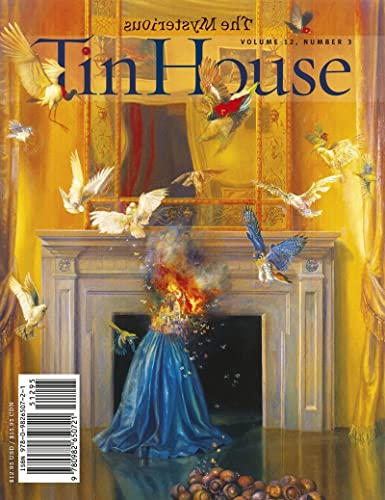 Tin House: Spring 2011: The Mysterious: Mccormack, Win