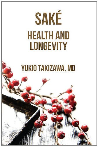 SAKE, Health and Longevity: Yukio Takizawa
