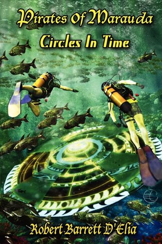 9780982651407: Pirates of Marauda / Circles in Time