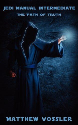 9780982653395: Jedi Manual Intermediate, The Path of Truth