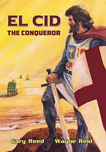 9780982654996: El Cid: The Conqueror