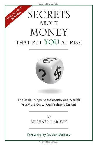 9780982661505: Secrets About Money That Put You At Risk