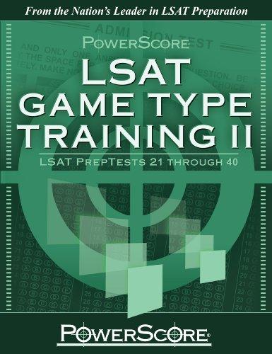 9780982661802: PowerScore's LSAT Logic Games: Game Type Training II (Preptests 21-40) (Powerscore Test Preparation)