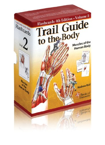 9780982663448: Trail Guide to the Body Flashcards Vol 2: Muscles of the Body