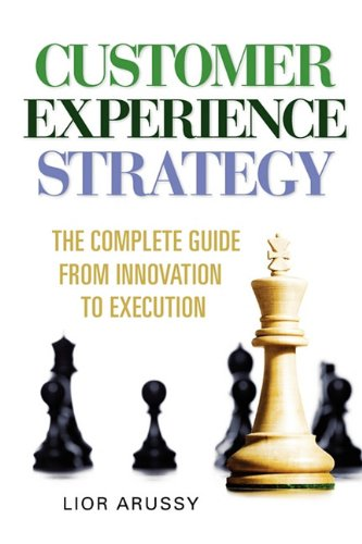 9780982664803: Customer Experience Strategy-Paperback