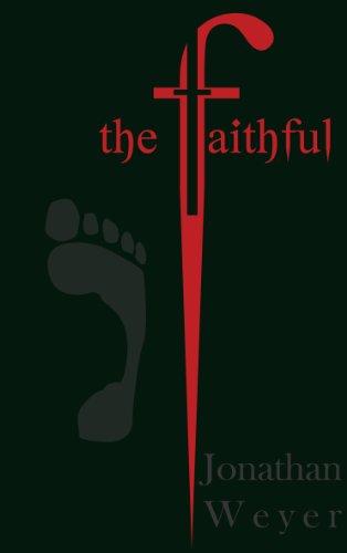 9780982668702: The Faithful