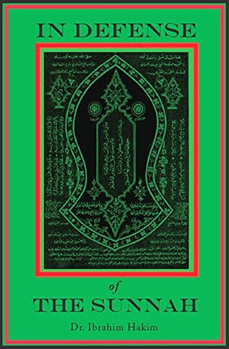 9780982670507: In Defense of the Sunnah - An Analysis of the Theory & Practices of Tasawwuf (Sufism)