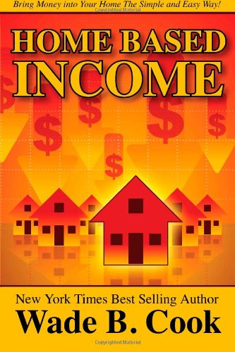 Home Based Income: Cook, Wade B.