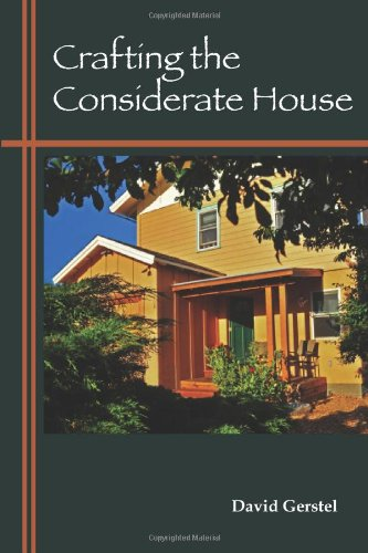 Crafting the Considerate House: David Gerstel