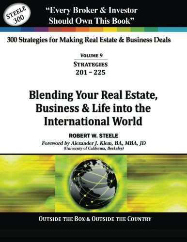 9780982671122: 300 Strategies for Making Real Estate & Business Deals: Vol 9 - Blending Your Real Estate, Business & Life into the Internation World (Volume 9)
