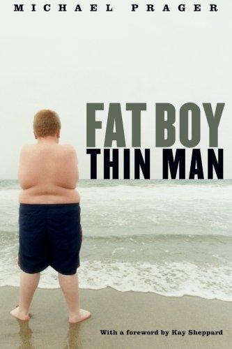 Fat Boy Thin Man: Michael Prager