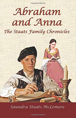 Abraham and Anna: Saundra Staats McLemore