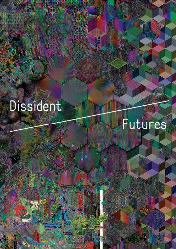9780982678961: Dissident Futures