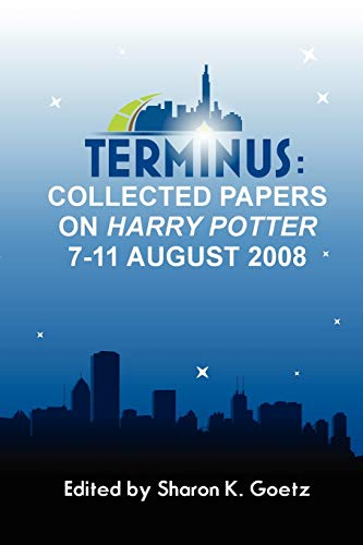 9780982680704: Terminus: Collected Papers on Harry Potter, 7-11 August 2008