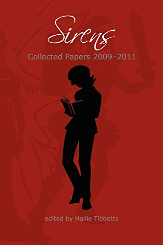 9780982680711: Sirens: Collected Papers 2009-2011