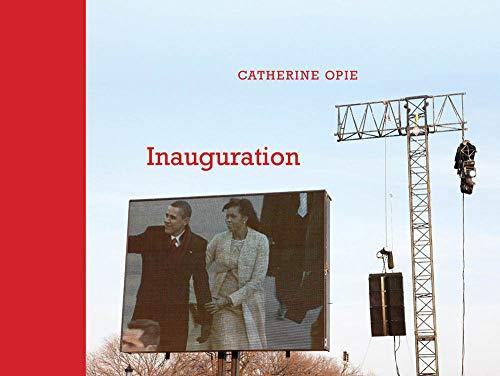 Catherine Opie: Inauguration: Catherine Opie, Eileen Myles, Catherine Opie, Deborah Willis,