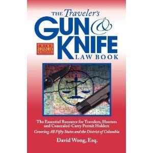 9780982684009: The Traveler's Gun & Knife Law Book