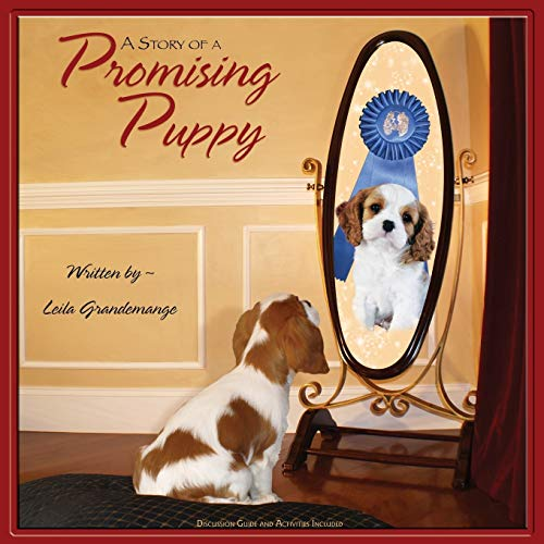 9780982685419: A Story of a Promising Puppy