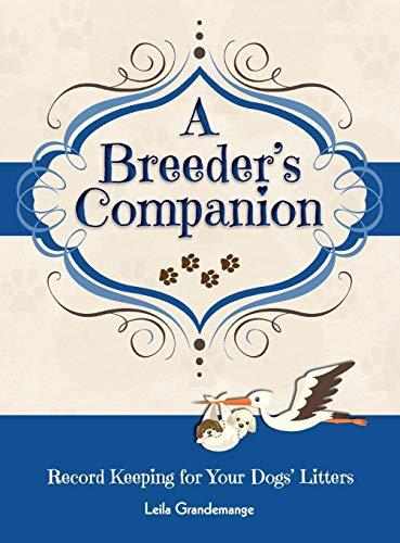 9780982685457: A Breeder's Companion