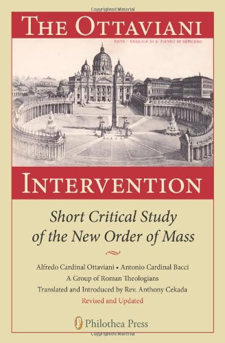 9780982686720: The Ottaviani Intervention: Short Critical Study of the New Order of Mass
