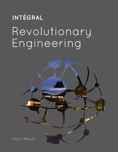INTÉGRAL: Revolutionary Engineering: Molly Miller
