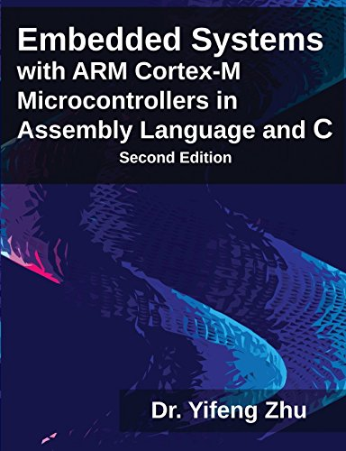 9780982692639: Embedded Systems with Arm Cortex-M Microcontrollers in Assembly Language and C