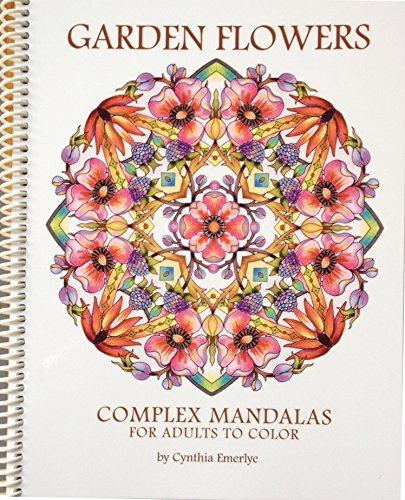 9780982693759: Garden Flowers: Complex Mandalas for Adults to Color