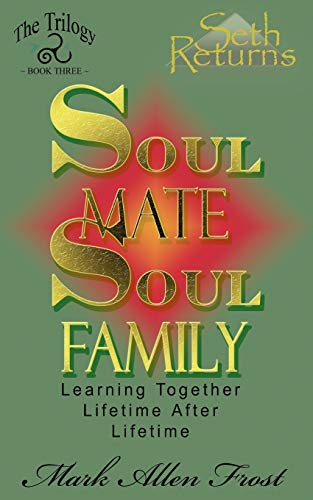Soul Mate Soul Family: Frost, Mark Allen