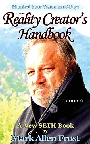 9780982694640: The Reality Creator's Handbook