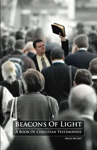 9780982700075: Beacons of Light: A Book of Christian Testimonies