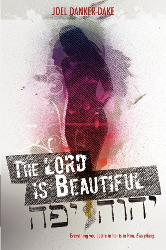 9780982700105: The LORD Is Beautiful