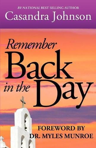 9780982700112: Remember Back in the Day