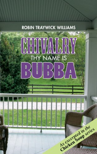 9780982701935: Chivalry - Thy Name is Bubba