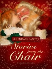 Legendary Santa's Stories from the Chair: Leeanne Meadows Ladin