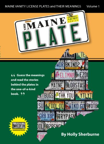 The Maine Plate - Maine Vanity License Plates and Their Meanings: Holly Sherburne