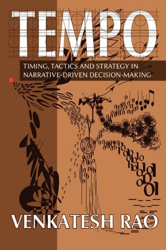 9780982703007: Tempo: timing, tactics and strategy in narrative-driven decision-making