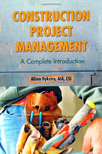 CONSTRUCTION PROJECT MANAGEMENT: DYKSTRA