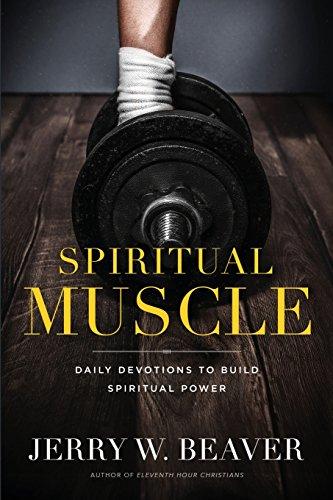 9780982703847: Building Spiritual Muscle